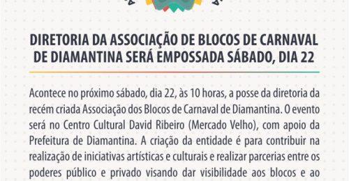 Ilustração da notícia: DIRETORIA DA ASSOCIAÇÃO DE BLOCOS DE CARNAVAL DE DIAMANTINA SERÁ EMPOSSADA SÁBADO, DIA 22