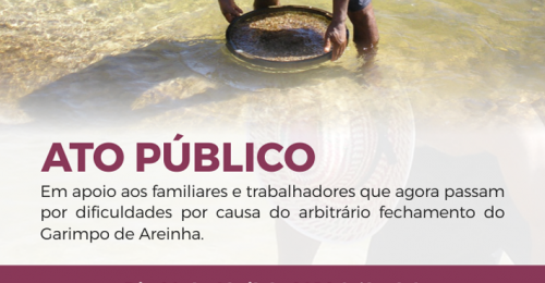 Ilustração da notícia: ATO PÚBLICO – GARIMPO DE AREINHA