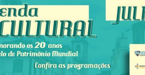 Ilustração da notícia: Agenda Cultural de Julho Comemorando os 20 anos Do Título de Patrimônio Mundial