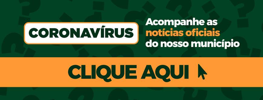 Ilustração da notícia: CORONAVÍRUS - ACOMPANHE AS NOTÍCIAS OFICIAIS DO NOSSO MUNICÍPIO
