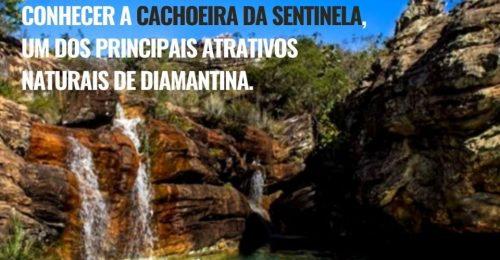 Ilustração da notícia: Sabemos que todos querem conhecer a Cachoeira da Sentinela, um dos principais atrativos naturais de Diamantina