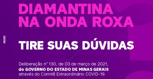 Ilustração da notícia: DIAMANTINA NA ONDA ROXA - TIRE SUAS DÚVIDAS
