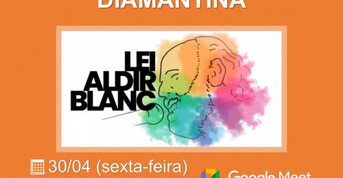 Ilustração da notícia: FÓRUM VIRTUAL LEGADO DA LEI ALDIR BLANC DIAMANTINA🎤📹🎭👯📚📷