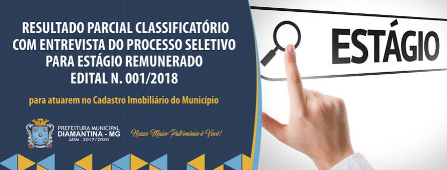 Ilustração da notícia: RESULTADO PARCIAL CLASSIFICATÓRIO COM ENTREVISTA – PROCESSO SELETIVO PARA ESTÁGIO REMUNERADO  EDITAL N. 001/2018